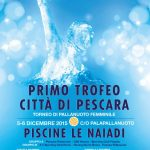 Tornei – Primo Trofeo Città di Pescara