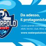 Waterpolo Inside: il nuovo progetto editoriale ideato e sviluppato da Gianluca e Federico Leo